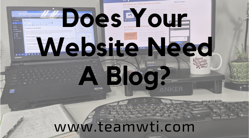 Why Your Company Should Have a Blog