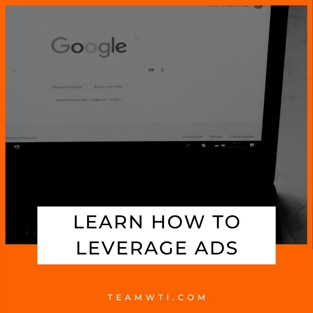 Reach Your Audience by Leveraging Ads